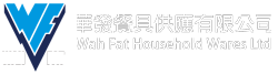 Wah Fat Household Wares